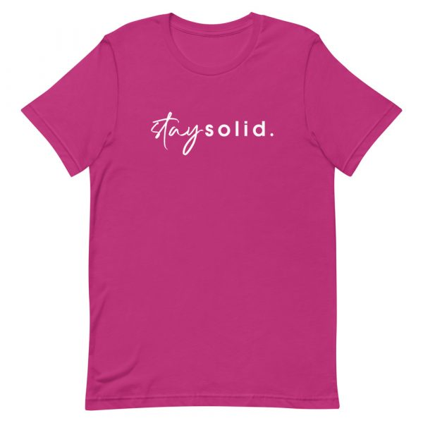 """A berry unisex t-shirt with """"stay solid"""" printed in white in the center of the shirt"""